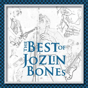 Imagem de 'The Best Of Jozlin Bones'