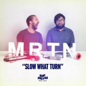 Bild für 'Slow What Turn'