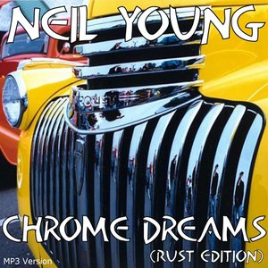 Image for 'Chrome Dreams (Rust Edition)'