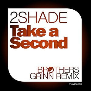 Image for 'Take a Second (Brothers Grinn Remix)'