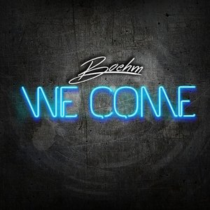 Image for 'We Come'