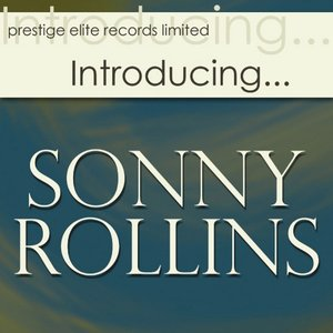 Image for 'Introducing….Sonny Rollins'