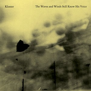 Image for 'The Waves And Winds Still Know His Voice'