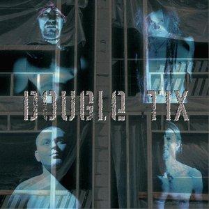 Image for 'Dougle TiX'