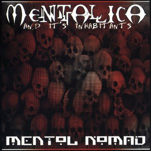 Image for 'Mentallica... And its Inhabitants'