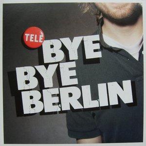 Image for 'Bye Bye Berlin'