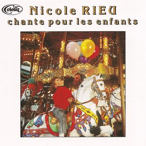 Image for 'Nicole Rieu chante pour les enfants'
