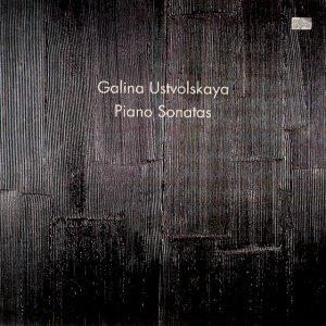 Image for 'Galina Ustvolskaya: Piano Sonatas'