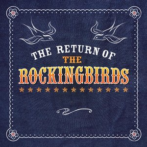 Image for 'The Return of the Rockingbirds'