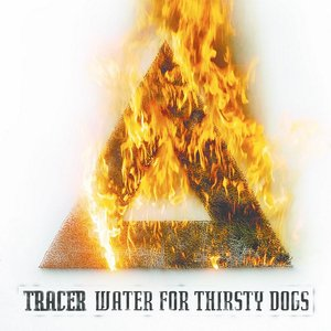 Image for 'Water For Thirsty Dogs'