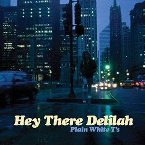 Image for 'Hey There Delilah'