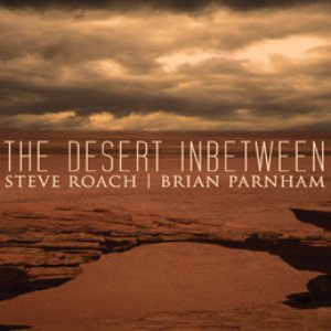 Image for 'The Desert Inbetween (with Steve Roach)'