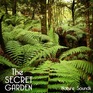 Image for 'The Secret Garden Nature Sounds - Relaxing Sounds of Nature for Deep Sleep, Baby Sleep, Yoga Pregnancy, Yoga Music Relaxation'
