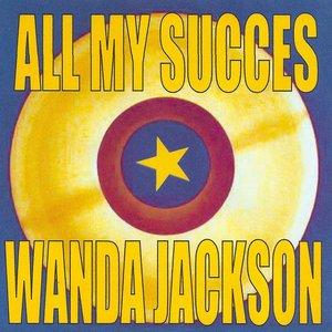 Image for 'All My Succes - Wanda Jackson'