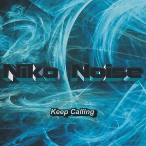 Image for 'Keep Calling'