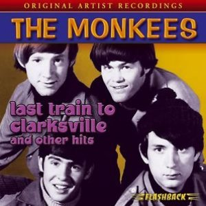 Imagen de 'Last Train to Clarksville & Other Hits'