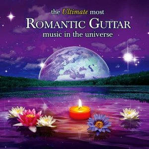 Image for 'Ultimate Most Romantic Guitar Music In The Universe'