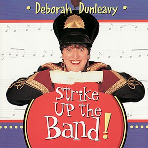 Image for 'Strike Up The Band! The Ants Go Marching. Yankee Doodle'