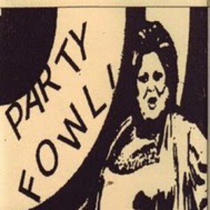 Image for 'Party Fowl'