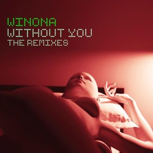 Image for 'Without You (The Remixes)'