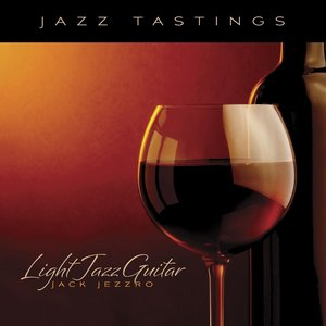 Image for 'Jazz Tastings - Light Jazz Guitar'