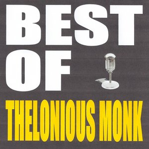 Image for 'Best of Thelonious Monk'