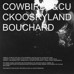 Imagen de 'Cowbirds & Cuckoos, Pt. 2'