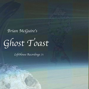Image for 'Ghost Toast'