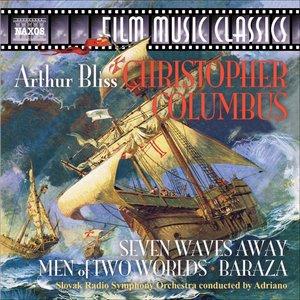 Imagem de 'Bliss, A.: Christopher Columbus Suite / Seven Waves Away / Men of 2 Worlds'