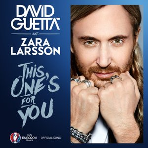 Image for 'This One's For You (feat. Zara Larsson) [Official Song UEFA EURO 2016]'