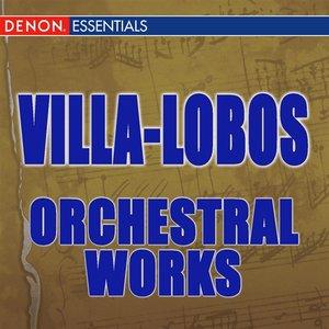 Bild för 'Villa-Lobos: Orchestral Works'