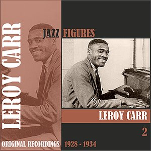 Image for 'Jazz Figures / Leroy Carr (1928 - 1934), Volume 2'