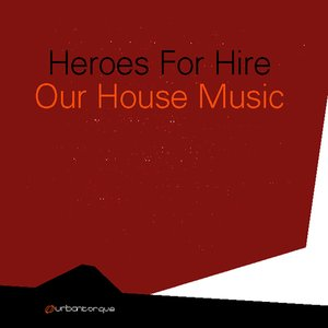 Image for 'Our House Music'