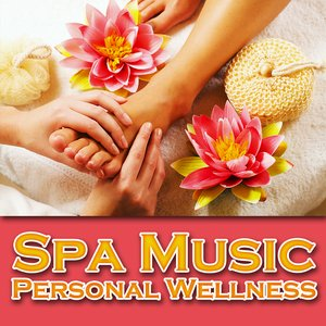 Image for 'Spa Music – Personal Wellness'