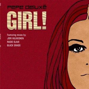 Image for 'Girl! (Radio Slave mix)'