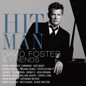 Image for 'Hit Man: David Foster & Friends'