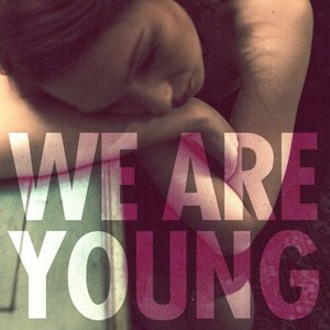 """We Are Young""的封面"