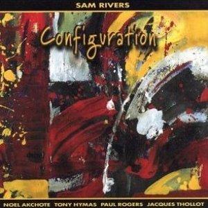 Bild för 'Sam Rivers - Noël Akchoté - Tony Hymas - Paul Rogers - Jacques Thollot: Configuration'