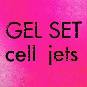 Image for 'Cell Jets'