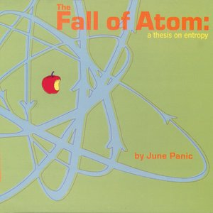 Image for 'The Fall Of Atom: A Thesis On Entropy'