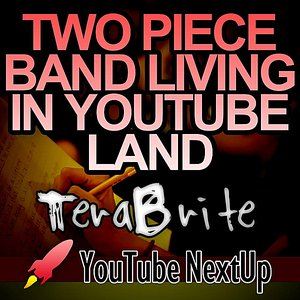 Image for 'Two Piece Band Living in YouTube Land'