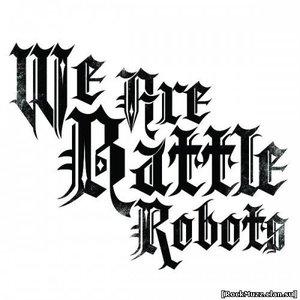 Bild für 'We Are Battle Robots'