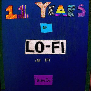 Image for '11 Years of Lo-Fi'