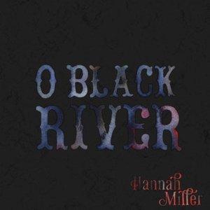 Image for 'O Black River'