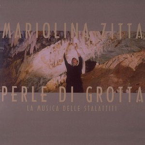 Bild för 'Perle Di Grotta - La Musica Delle Stalattiti'