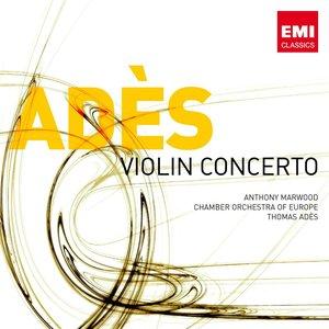 Image for 'Ades: Violin Concerto'