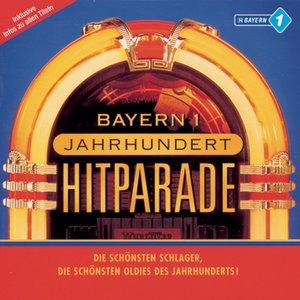 Image for 'Bayern 1 - Jahrhunderthitparade'