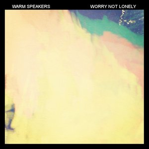 Image pour 'Worry Not Lonely'