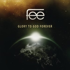 Image for 'Glory to God Forever'