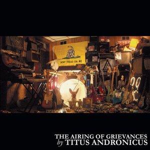 Imagem de 'The Airing of Grievances (Bonus Track Version)'